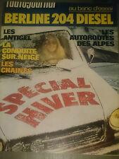 L'AUTO JOURNAL 1974 20 PEUGEOT 204 DIESEL RENAULT 17 GORDINI Gr2 SALON DE TURIN