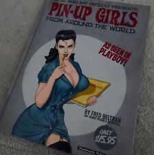 Hardcover book  Pin Up Girls from around the world by Fred Beltran
