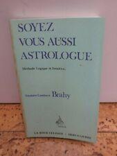 """Cartomancie ésotérisme Oracle """"Soyez vous aussi Astrologue"""" par Brahy"""
