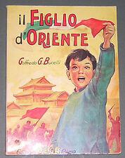 IL FIGLIO d'ORIENTE Goffredo Bucelli Italian Novel Chinese Communist Revolution