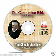 The Companion Bible, By E.W. Bullinger, Christian Bible Study Research CD F01