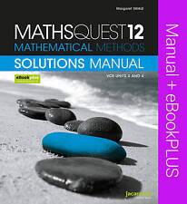 Maths Quest 12 Mathematical Methods Vce Units 3 & 4 Solutions Manual & Ebookplus