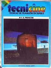 EL PROYECTOR - TECNICINE / TÉCNICAS DE FILMACIÓN EN SUPER 8 - FASCÍCULO Nº 9