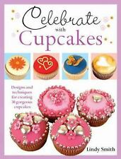 Lindy Smith - Celebrate With Cupcakes (2013) - Used - Trade Paper (Paperbac
