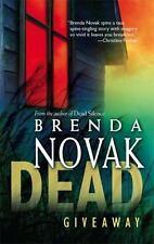Dead Giveaway by Brenda Novak (2007, Paperback)