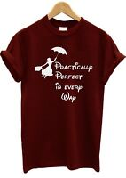 Mary Poppins practically perfect everyway t shirt tee unisex women kids t-shirt