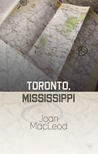TORONTO, MISSISSIPPI - NEW PAPERBACK BOOK