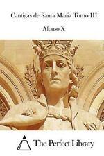 Cantigas de Santa Maria Tomo III by Afonso X (2015, Paperback)
