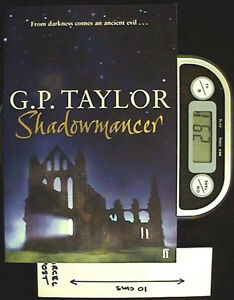 Shadowmancer - TPB 1st Ed by G P Taylor