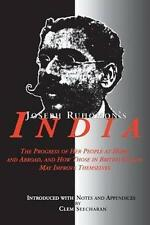 Joseph Ruhomon's India: The Progress of Her People at Home and Abroad, and How