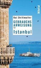 Gebrauchsanweisung für Istanbul von Kai Strittmatter (2010, Taschenbuch)