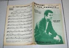 Spartito MEMO REMIGI Monami' - Il tuo passato 1967 Sette Voci Songbook