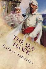 NEW The Sea-Hawk by Rafael Sabatini
