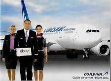 CORSAIR AIRLINES FRANCE SERVICE GUIDE 2014 GUIDE DE VANTES A330 & 747-400 DAKAR