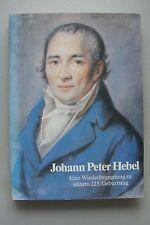 Johann Peter Hebel Wiederbegegnung zu seinem 225. Geburtstag 1985