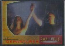 Smallville Season 3 FOIL Departures Chase Card D6