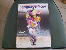 Language Now for Leaving Cert Higher Level English by Kate O'Carroll, vgc Irelan
