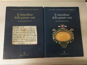 LIBRO IL RIMEMBRAR DELLE PASSATE COSE MEMORIE EPIGRAFICHE FIORENTINE 2 VOL.