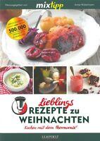 TM5 & TM31 Lieblings-Rezepte zu Weihnachten, Kochen mit dem Thermomix Kochbuch