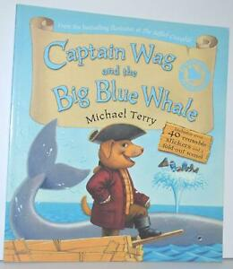 Captain Wag & the Big Blue Whale Michael Terry Paperback & Stickers 1st Ed 2008