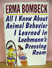 All I Know About Animal Behavior I Learned In Loehmann's Dressing Room HB/DJ