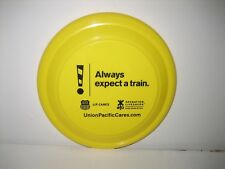 """UNION PACIFIC U.P. CARES ALWAYS EXPECT A TRAIN OPERATION LIFESAVER FRISBEE 9"""""""