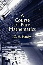 A Course of Pure Mathematics by Godfrey Harold Hardy, G. H. Hardy and G. h....