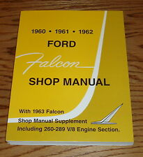 1960 1961 1962 & 1963 Ford Falcon Shop Service Manual 60 61 62 63
