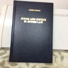 Judge and Justice in Jewish Law by Moshe Chigier (Location C-11)