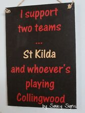 St Kilda versus Collingwood Saints Aussie Rules Footy Sign - Bar Shed Pub BBQ