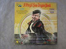 A VIRGIL FOX ORGAN BOOK  VINYL RECORD LP / ROYAL ALBERT HALL & RIVERSIDE ORGANS