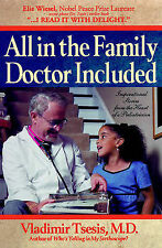 NEW All in the Family, Doctor Included by Vladimir A. Tsesis