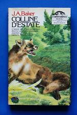 Collana L'Ornitorinco - J.A. Baker - Colline d'estate -  1^ ed. 1983  Rizzoli