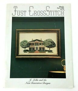 Just Cross Stitch Magazine March/April 1985 J Lillie And The Next Generation