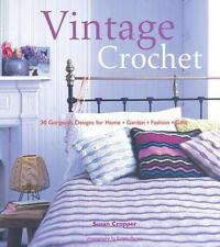 "Vintage Crochet: ""30 Gorgeous Designs for Home, Garden, Fashion, Gifts"""