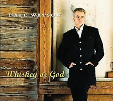 DALE WATSON Whiskey Or God OOP CD ~ MINT! ~ 2006 ~ Palo Duro Records