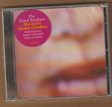 """THE BLOOD BROTHERS cd """"March On Electric Children"""" 2009 Epitaph NEW 045778705627"""