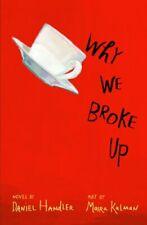Why We Broke Up By Daniel Handler. 9781405261357