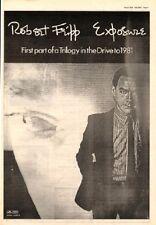 Robert Fripp (KING CRIMSON) Exposure 1979 UK Poster size Press ADVERT 16x12 ins