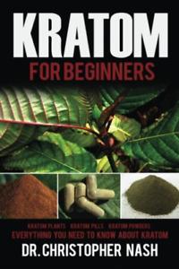 Nash Dr Christopher-Kratom BOOK NEUF