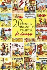 NEW 20 cuentos infantiles clásicos de siempre (Spanish Edition)