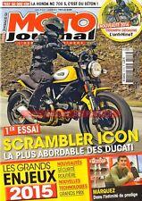 MOTO JOURNAL 2127 DUCATI 800 Scrambler HONDA NC 700 S SUZUKI GS 750 E YAMAHA R6