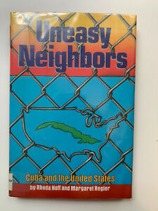 International Affairs Ser.: Uneasy Neighbors : Cuba and the United States by...
