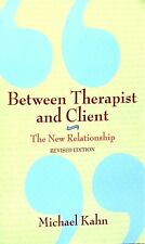 Between Therapist & Client: The New Relationship by Michael Khan used paperback