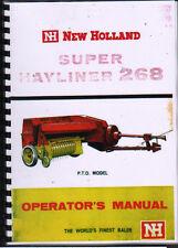 "New Holland ""Super Hayliner 268"" Baler Operator Instruction Manual Book"