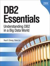 DB2 Essentials: Understanding DB2 in a Big Data World (3rd Edition) (IBM Press),