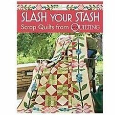 SLASH YOUR STASH - AN EXCELLENT QUILT BOOK