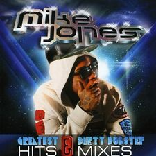 Greatest Hits & Dirty Dubstep Mixes - Jones,Mike (2012, CD NEUF)