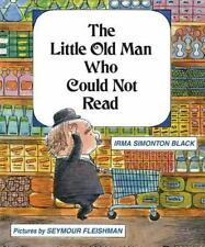 The Little Old Man Who Could Not Read by Irma Simonton Black (2015, Hardcover)