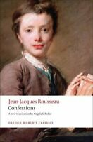 Confessions by Jean-Jacques Rousseau 9780199540037 | Brand New